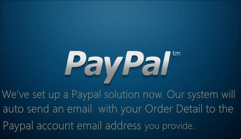 We accept paypal now